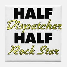 Half Dispatcher Half Rock Star Tile Coaster