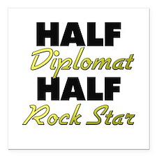 """Half Diplomat Half Rock Star Square Car Magnet 3"""""""