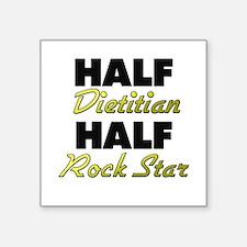 Half Dietitian Half Rock Star Sticker