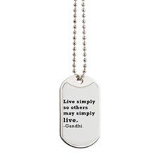 Live simply Dog Tags