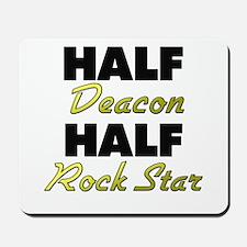 Half Deacon Half Rock Star Mousepad