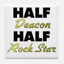 Half Deacon Half Rock Star Tile Coaster