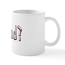 Got Wood? Small Mug