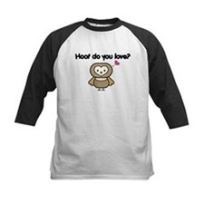 Hoot Do You Love? Tee