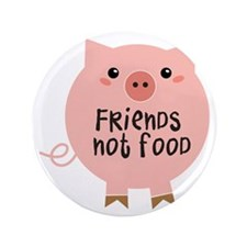 "friends not food 3.5"" Button"