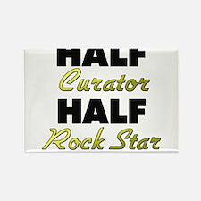 Half Curator Half Rock Star Magnets