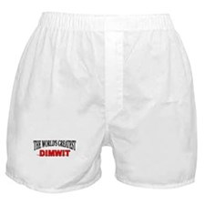 """The World's Greatest Dimwit"" Boxer Shorts"