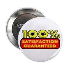 "Satisfaction Guaranteed 2.25"" Button"