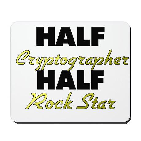 Half Cryptographer Half Rock Star Mousepad