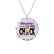 Epilepsy Messed With the Wrong Chick Necklace