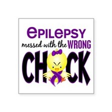 Epilepsy Messed With the Wrong Chick Square Sticke