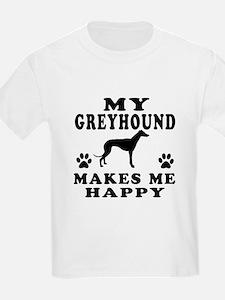 My Greyhound makes me happy T-Shirt