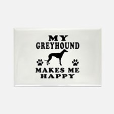 My Greyhound makes me happy Rectangle Magnet