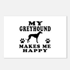 My Greyhound makes me happy Postcards (Package of