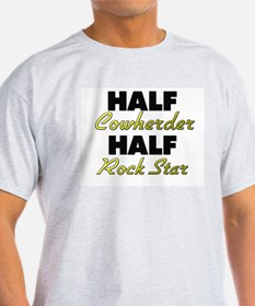 Half Cowherder Half Rock Star T-Shirt