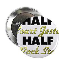 """Half Court Jester Half Rock Star 2.25"""" Button"""