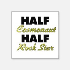 Half Cosmonaut Half Rock Star Sticker