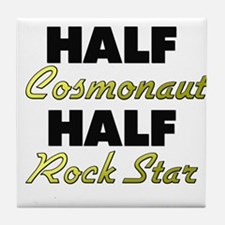 Half Cosmonaut Half Rock Star Tile Coaster