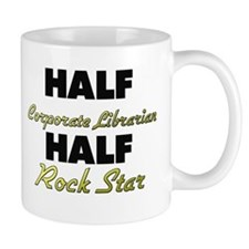 Half Corporate Librarian Half Rock Star Mugs