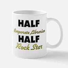 Half Corporate Librarian Half Rock Star Mugs