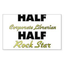 Half Corporate Librarian Half Rock Star Decal