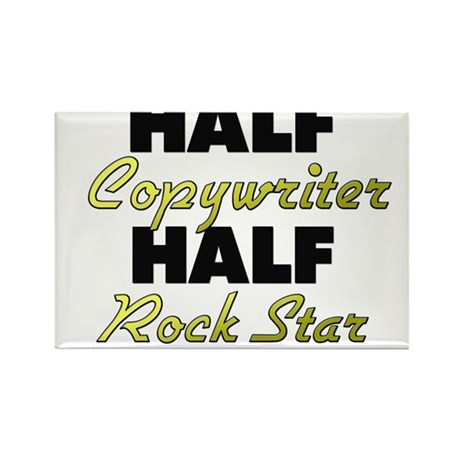 Half Copywriter Half Rock Star Magnets