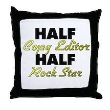 Half Copy Editor Half Rock Star Throw Pillow