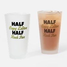 Half Copy Editor Half Rock Star Drinking Glass