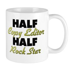 Half Copy Editor Half Rock Star Mugs