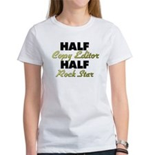 Half Copy Editor Half Rock Star T-Shirt