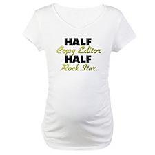 Half Copy Editor Half Rock Star Shirt
