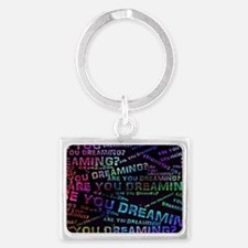 Are you dreaming? Landscape Keychain
