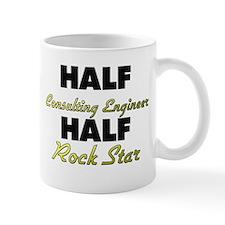 Half Consulting Engineer Half Rock Star Mugs