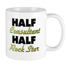 Half Consultant Half Rock Star Mugs