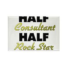 Half Consultant Half Rock Star Magnets