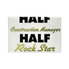 Half Construction Manager Half Rock Star Magnets