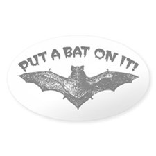 Put A Bat On It Decal