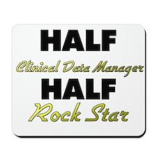 Half Clinical Data Manager Half Rock Star Mousepad