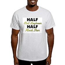 Half Civil Engineer Half Rock Star T-Shirt