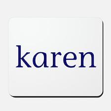 Karen Mousepad
