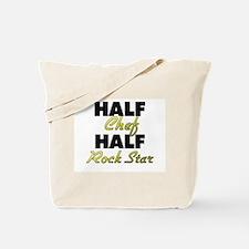 Half Chef Half Rock Star Tote Bag