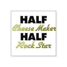 Half Cheese Maker Half Rock Star Sticker