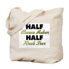 Half Cheese Maker Half Rock Star Tote Bag