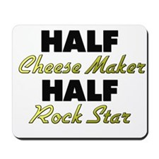 Half Cheese Maker Half Rock Star Mousepad