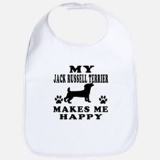 My Jack Russell Terrier makes me happy Bib