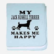 My Jack Russell Terrier makes me happy baby blanke