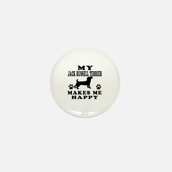 My Jack Russell Terrier makes me happy Mini Button
