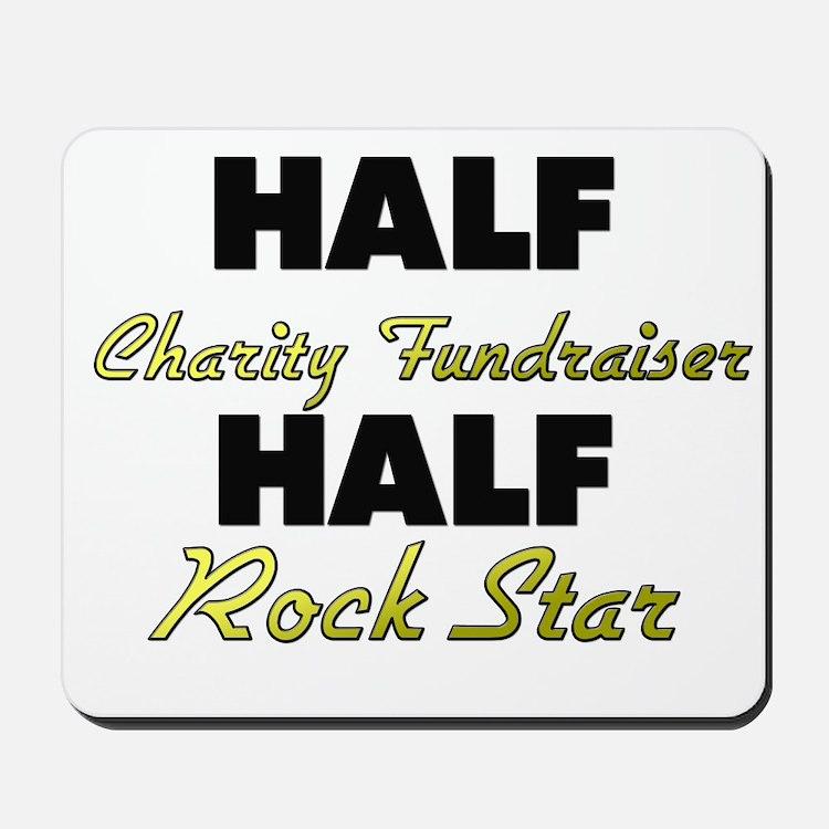 Half Charity Fundraiser Half Rock Star Mousepad