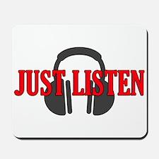 Just Listen Mousepad