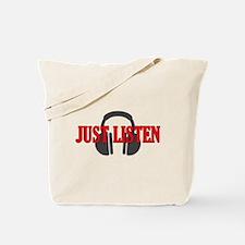 Just Listen Tote Bag